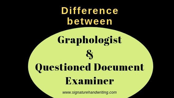 difference between questioned document examiner and graphologist